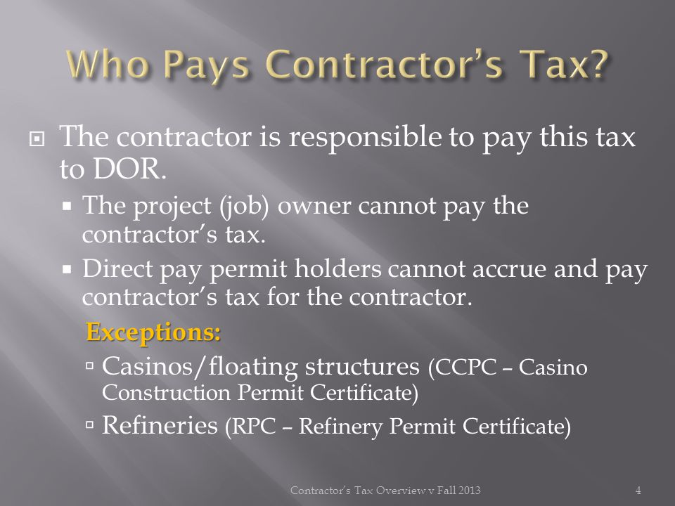 Receipts for sub-contract work when an MPC number for the job to be performed was provided by the prime contractor NOTE: The subcontractor can be held liable for the contractors tax due on receipts received from the prime contractor where the prime contractor failed to pay the contractors tax due.