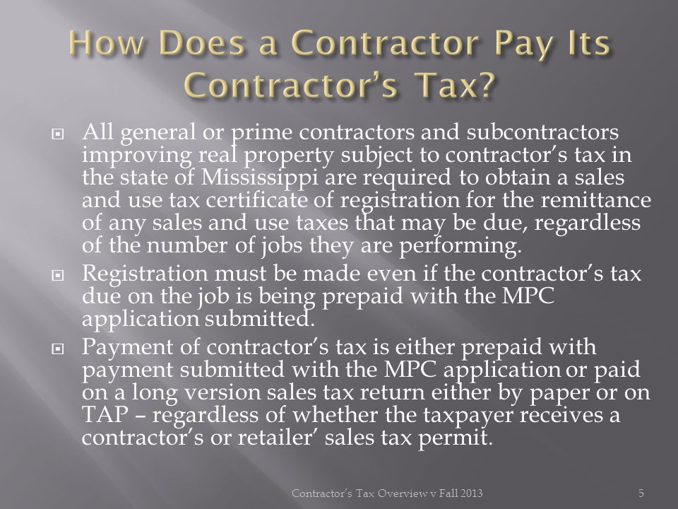 Then the contractor would compute the tax to report to DOR by the following calculation: Total contract x.035 = contractors tax where total contract = total compensation Example: contractors tax Example: $103,626.94 x.035 = $3,626.94 contractors tax The $103,626.94 will be the amount of the job receipt from the owner, and the contractor will tax it at 3.5% and report $3,626.94 to the DOR.