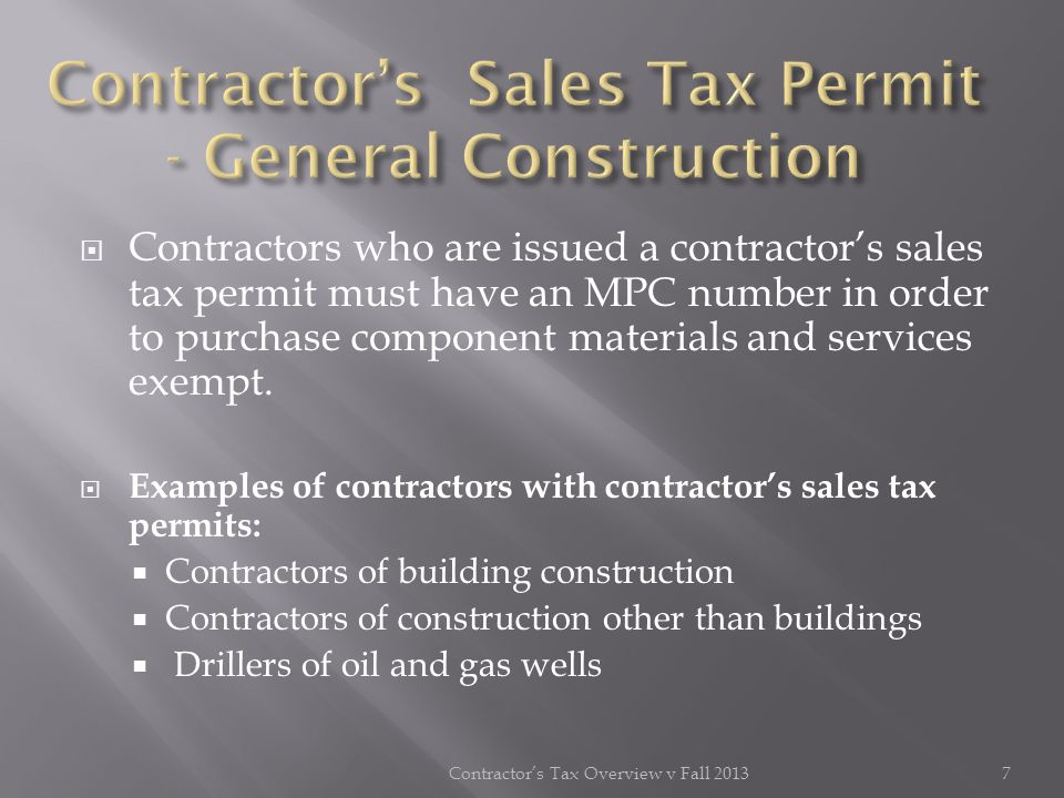 Examples of contractors with retail (resale) tax permits: Electrical contractors Elevator or escalator contractors Excavating, grading & landscaping contractors Insulation contractors Mechanical contractors – plumbing and heating & air Water well drilling contractors Contractors performing taxable services or in the business of installations of materials, or selling materials in addition to construction activities, are provided a resale sales tax permit.