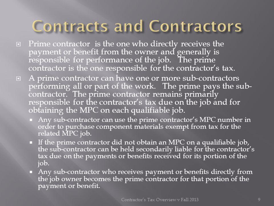 Bond (Tax) Rider (Form 72-440) Contractors Tax Overview v Fall 2013 20