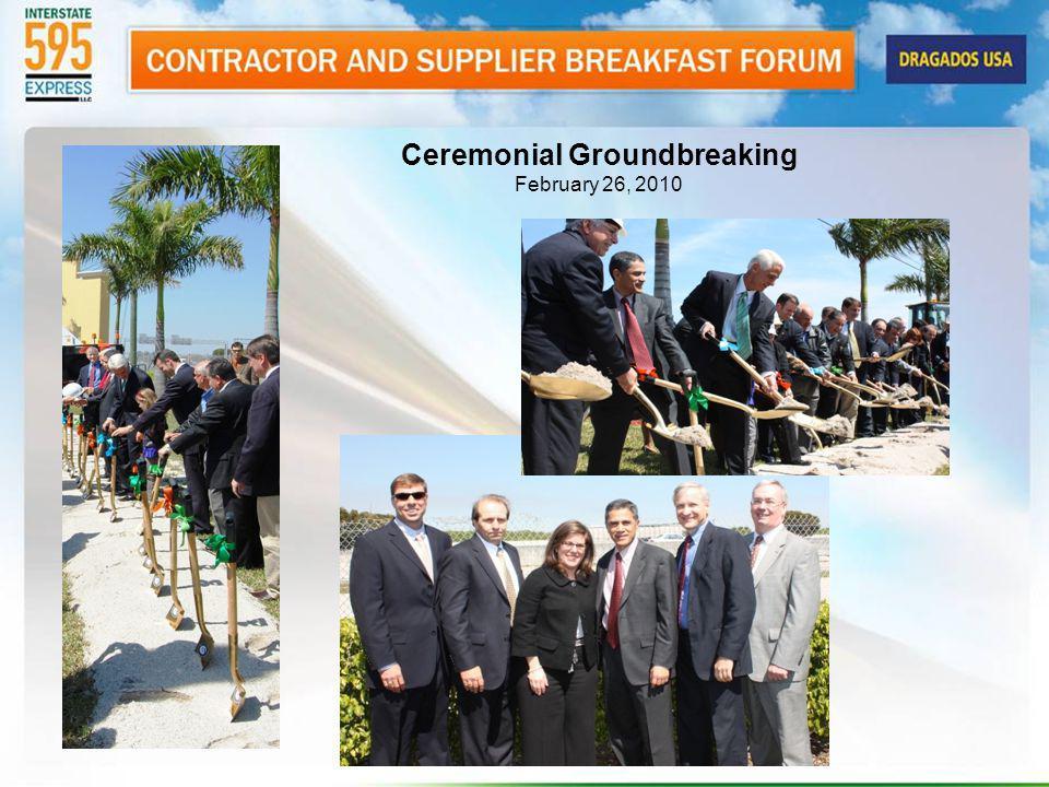 Ceremonial Groundbreaking February 26, 2010