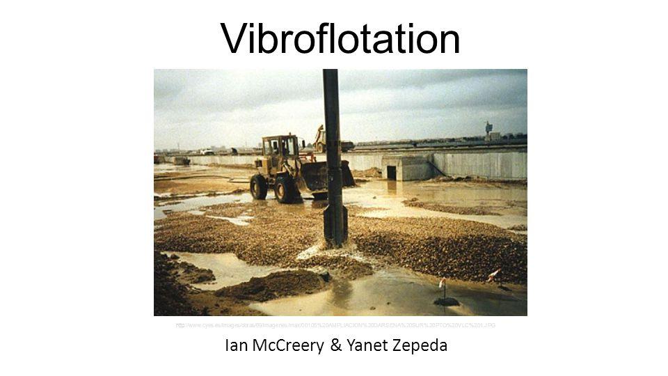 Vibroflotation Ian McCreery & Yanet Zepeda http://www.cyes.es/images/obras/69/imagenes/max/00105%20AMPLIACION%20DARSENA%20SUR%20PTO%20VLC%201.JPG