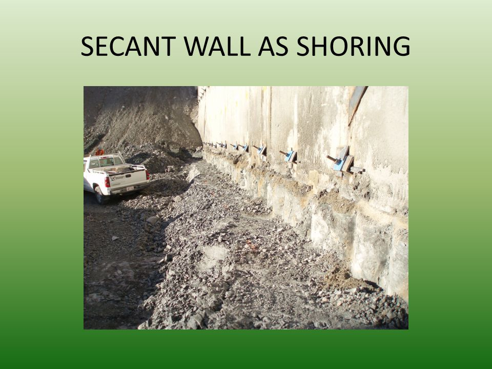 SECANT WALL AS SHORING