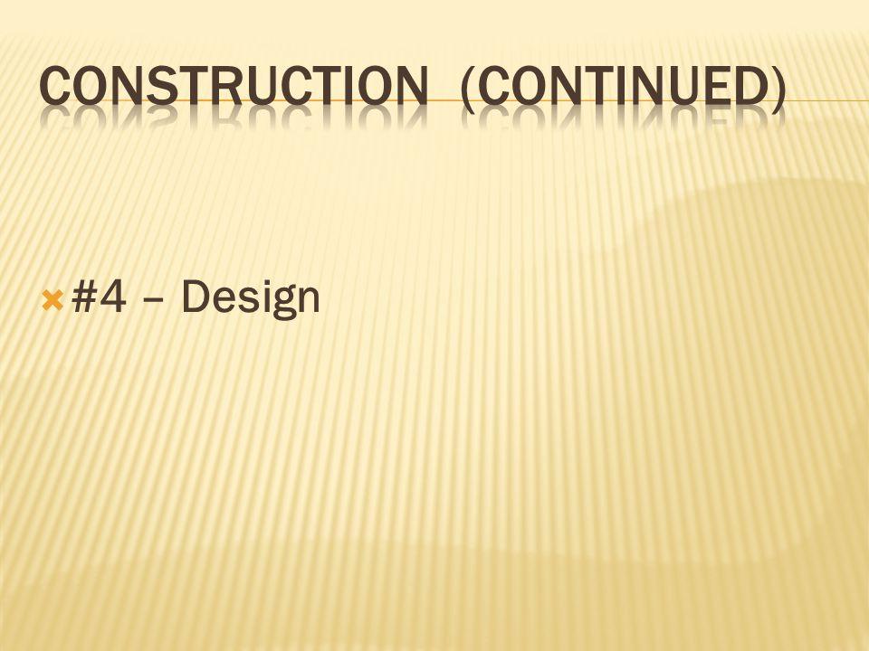 #4 – Design