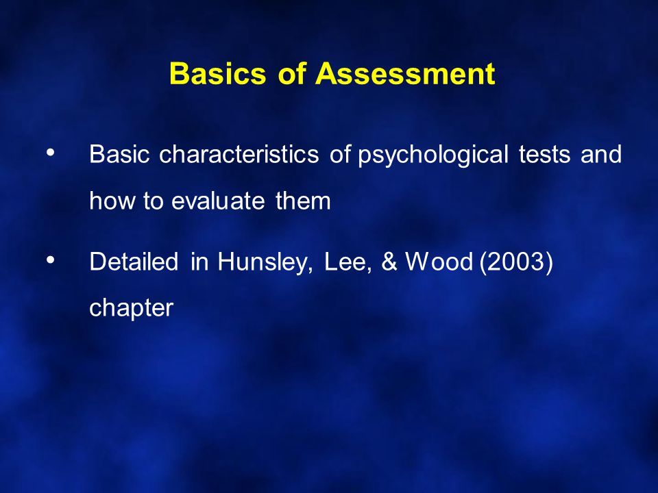 Psychological Testing What is a psychological test.