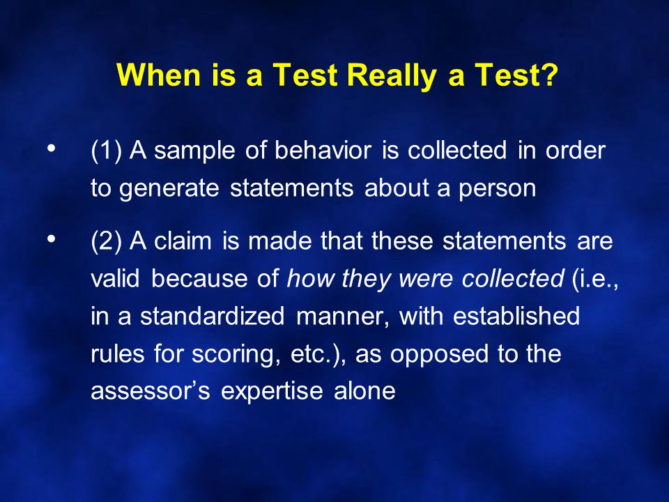 When is a Test Really a Test.Dr.