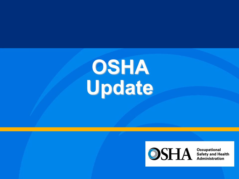 OSHAs Mission To Assure So Far as Possible Every Working Man and Woman in the Nation Safe and Healthful Working Conditions...