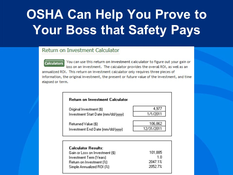 OSHA Can Help You Prove to Your Boss that Safety Pays