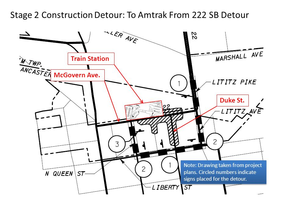 Stage 2 Construction Detour: To Amtrak From 222 SB Detour McGovern Ave.