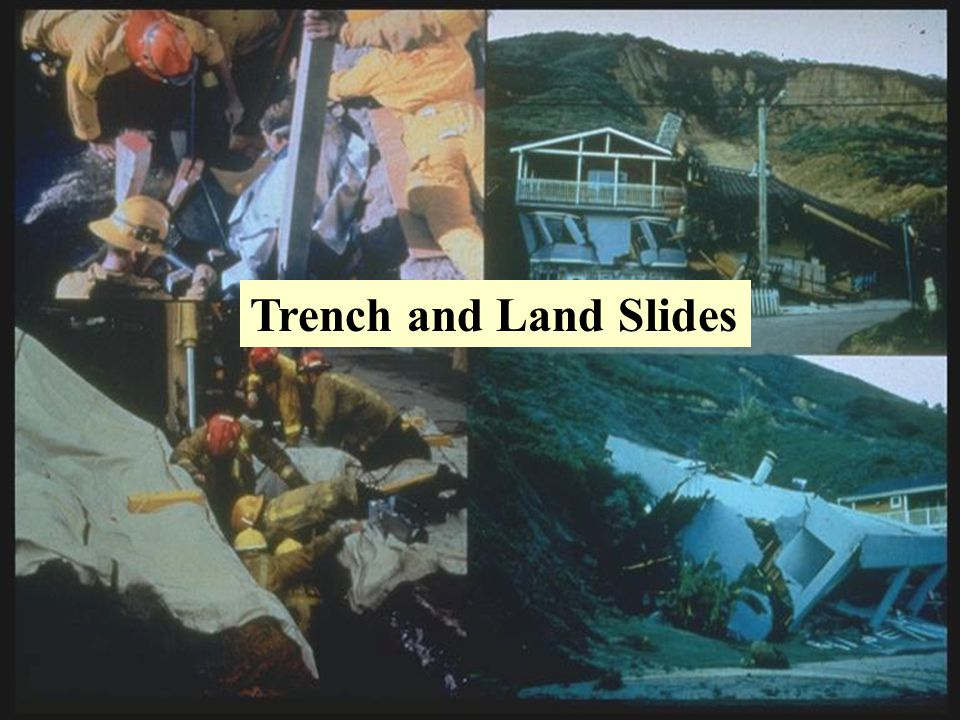 Trench and Land Slides