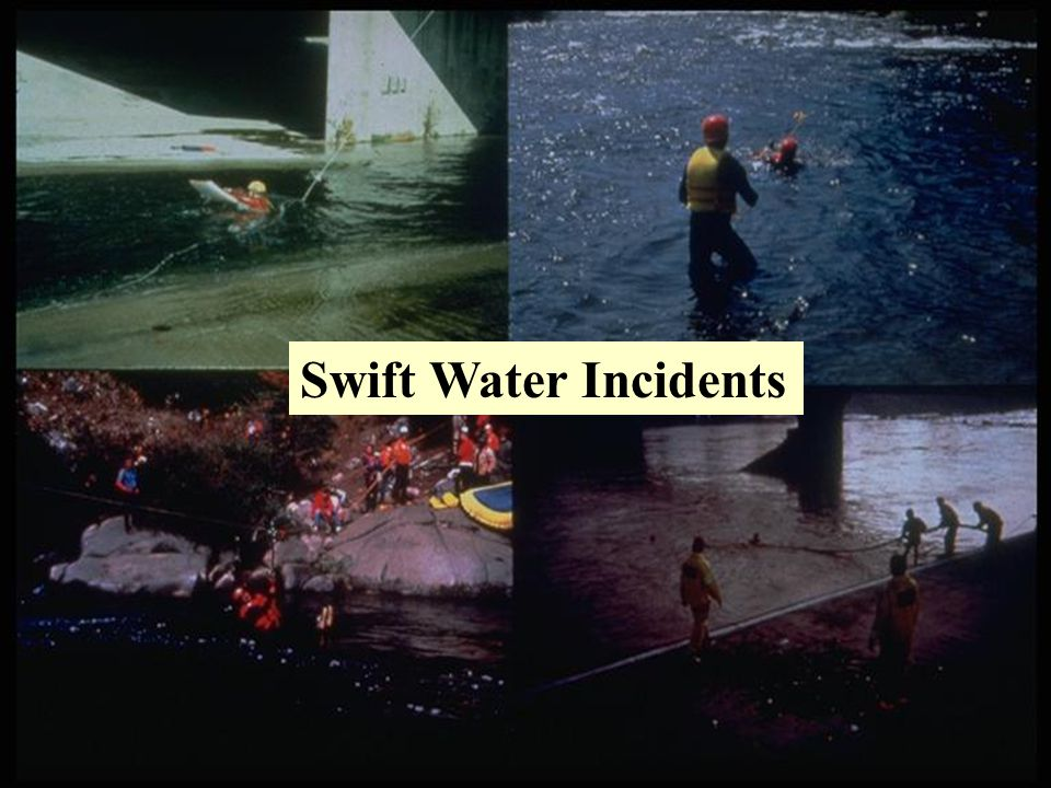 Swift Water Incidents