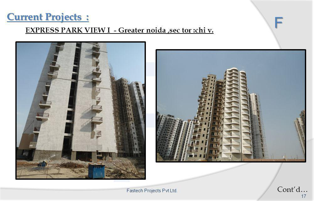 F Current Projects : F EXPRESS PARK VIEW I - Greater noida,sec tor :chi v.