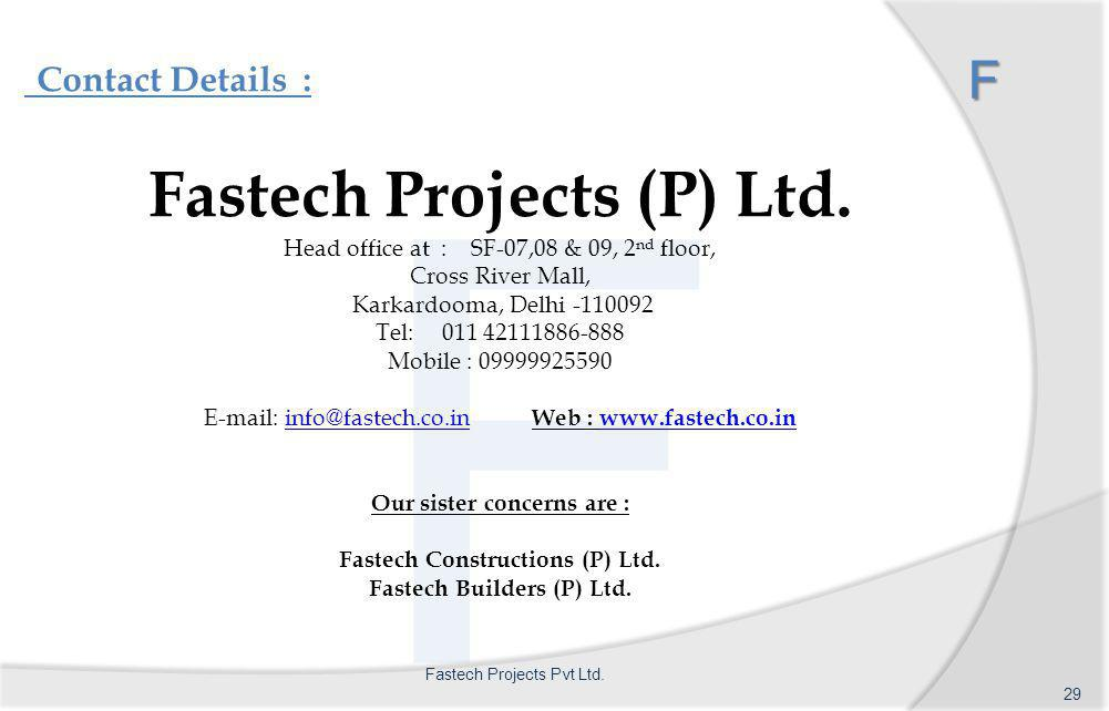 Contact Details : F F Fastech Projects (P) Ltd.
