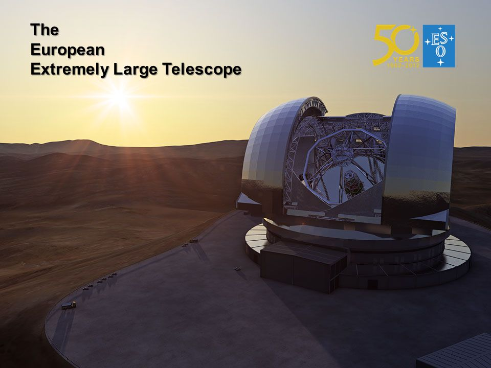TheEuropean Extremely Large Telescope