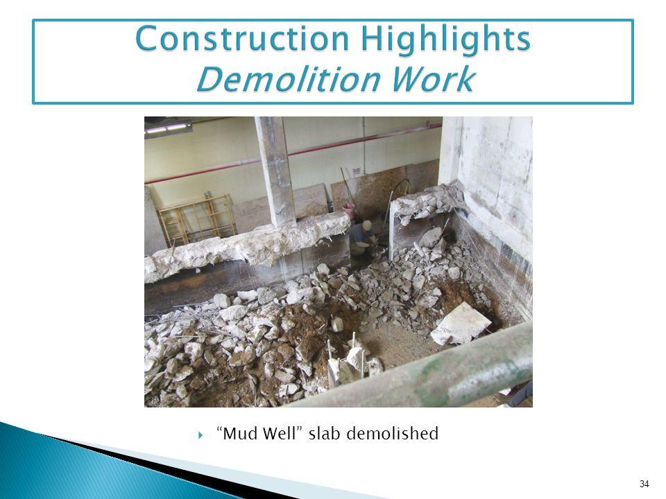 Mud Well slab demolished 34