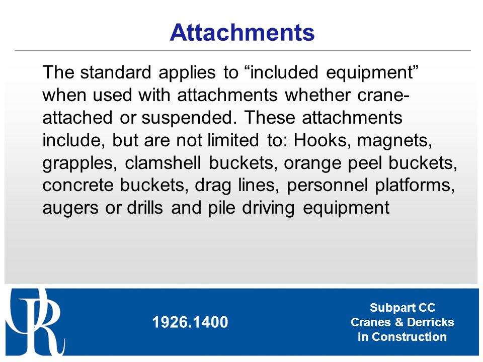 Subpart CC Cranes & Derricks in Construction Crane Movement – No Load 1926.1411 When moving cranes near power lines w/ no load: The boom/mast and boom/mast support system are lowered sufficiently The clearances specified in Table T of this section are maintained Consider effects of speed & terrain on equipment movement (including movement of the boom/mast) Dedicated spotter if any part of the equipment while traveling will get closer than 20 feet to the power line Night /Poor Visibility = illuminate lines/designate safe path