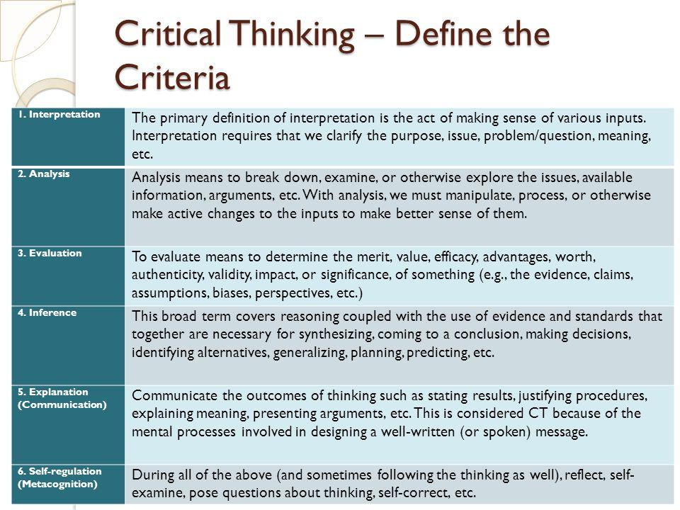Critical Thinking – Define the Criteria 1.