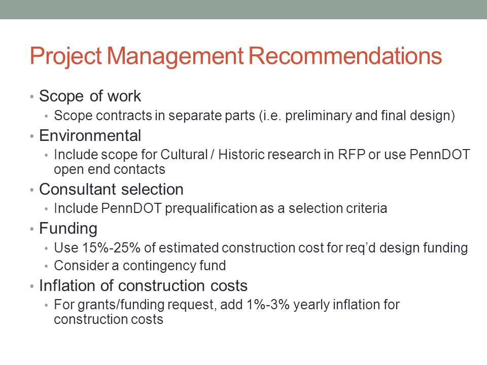 Project Management Recommendations Scope of work Scope contracts in separate parts (i.e.