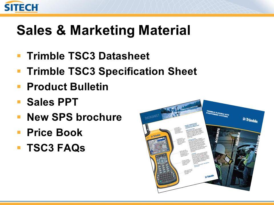 Sales & Marketing Material Trimble TSC3 Datasheet Trimble TSC3 Specification Sheet Product Bulletin Sales PPT New SPS brochure Price Book TSC3 FAQs