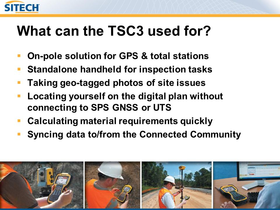 Sales & Marketing Material Trimble TSC3 Datasheet Trimble TSC3 Specification Sheet Product Bulletin Sales PPT New SPS brochure Price Book TSC3 FAQs