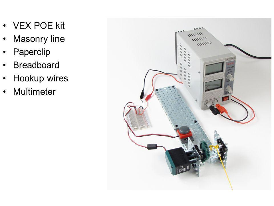 VEX POE kit Masonry line Paperclip Breadboard Hookup wires Multimeter