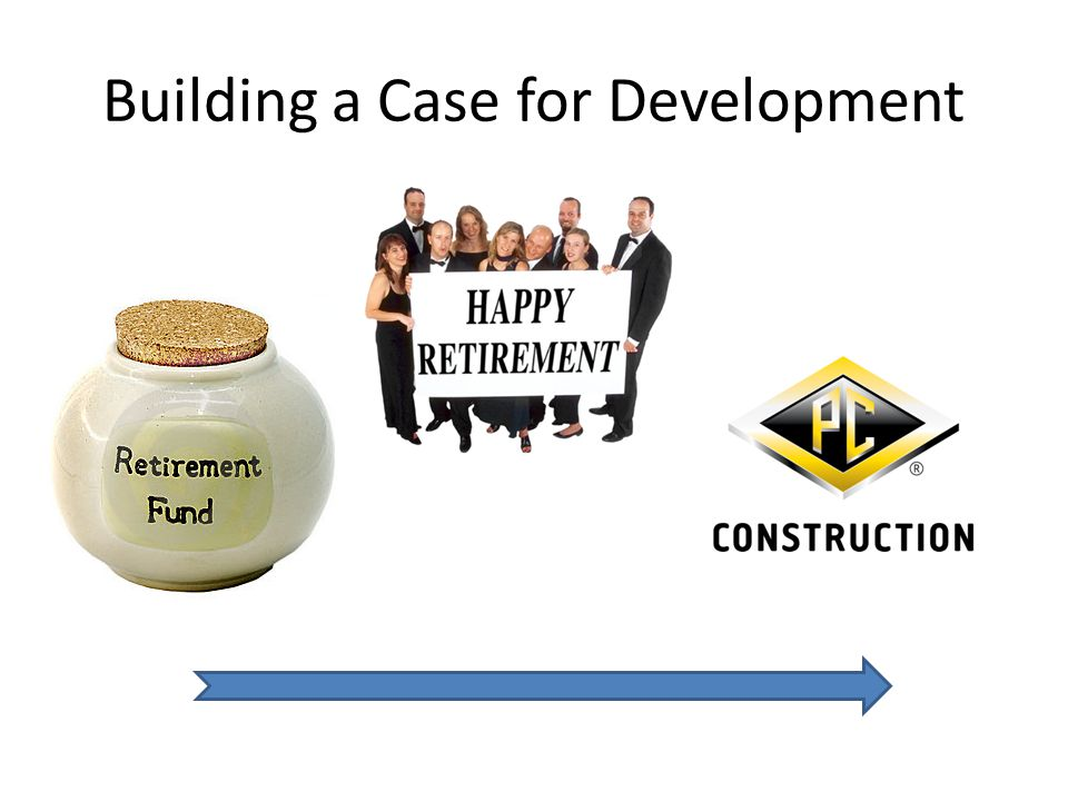 Building a Case for Development