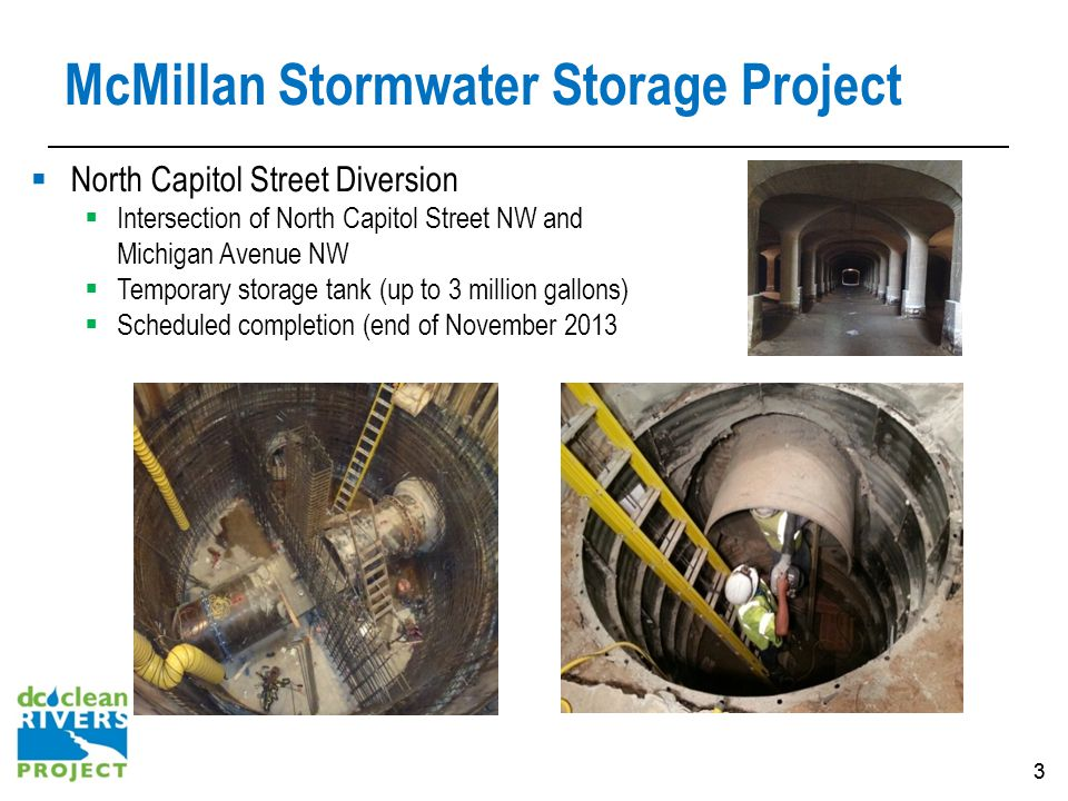 44 McMillan Stormwater Storage Project Construction Schedule: North Capitol St NW Jun 2013 – Nov 2013 Construction Work Hours: Monday – Friday work in street, if required 9:30AM – 3:30PM Monday – Saturday Work in Street 7:30PM – 4:30AM