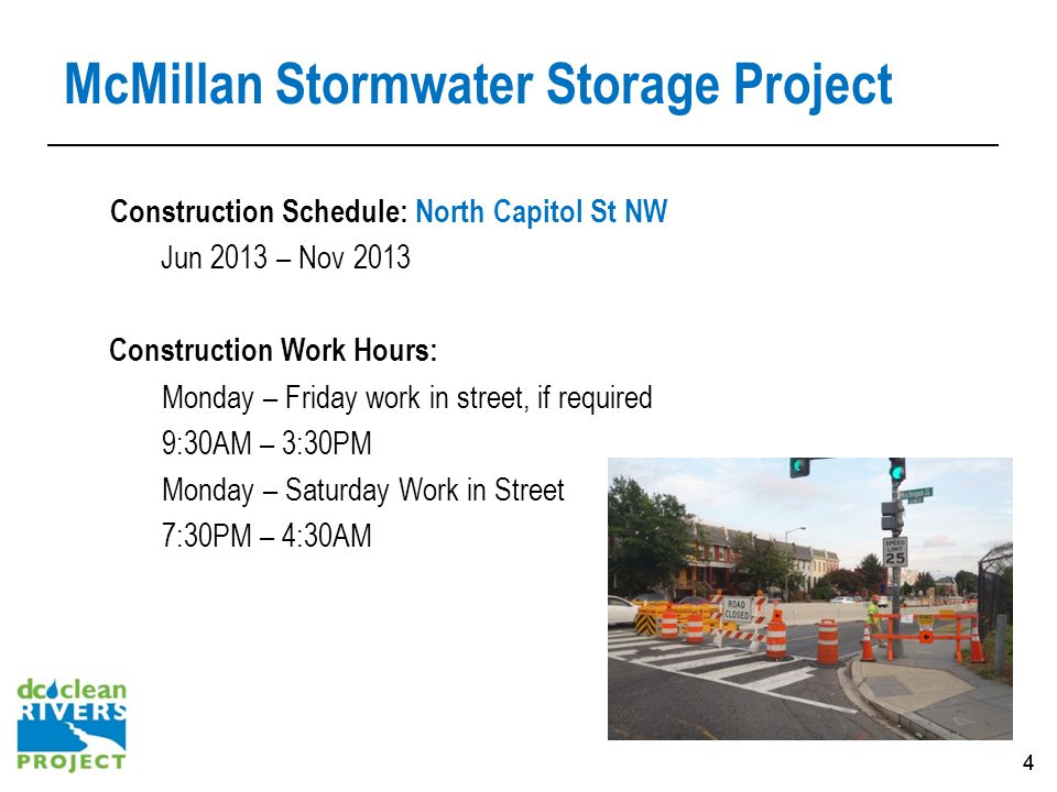 15 Northeast Boundary Neighborhood Protection Project: Contact McMillan Stormwater Storage project information Tijuana Haynes 301-276-4007 First Street Tunnel project information Andrea Williams 202-787-4447 DCCR Email: dccleanrivers@dcwater.comdccleanrivers@dcwater.com DCCR Website: dcwater.com/cleanrivers