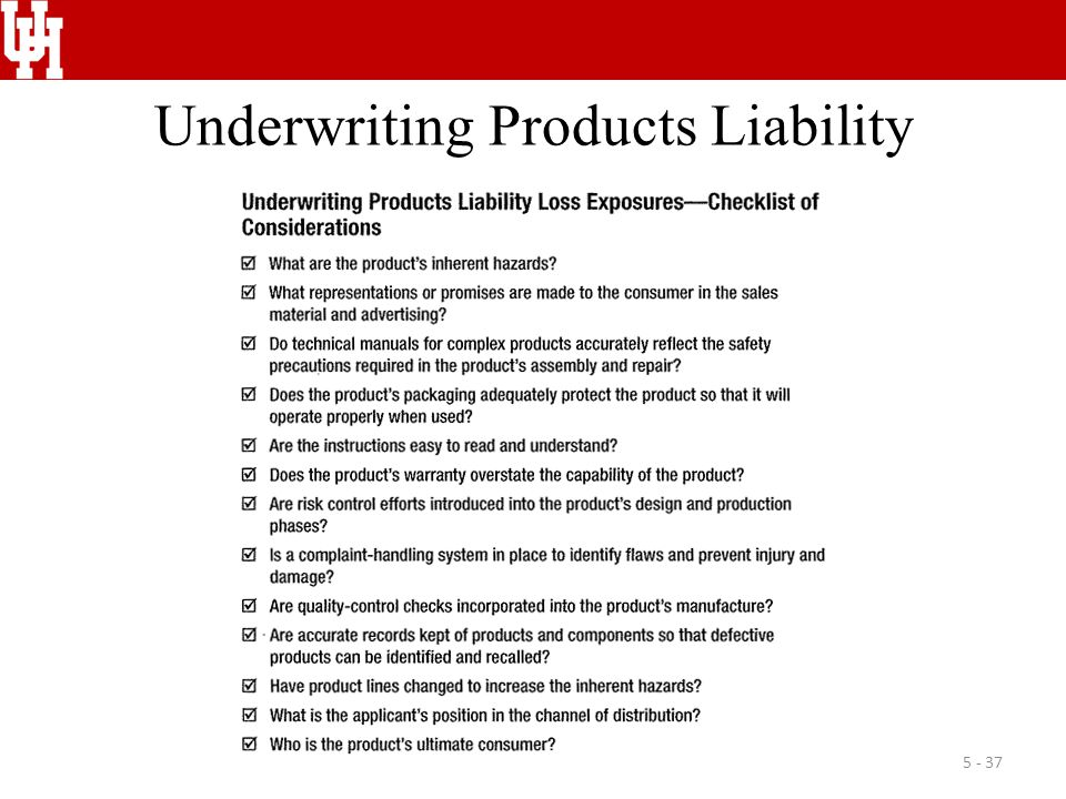 Underwriting Products Liability 5 - 37