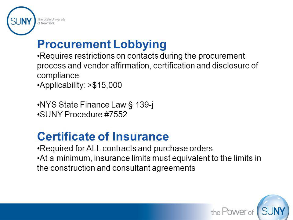 Procurement Lobbying Requires restrictions on contacts during the procurement process and vendor affirmation, certification and disclosure of complian