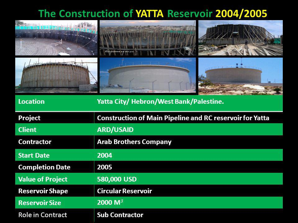 The Construction of YATTA Reservoir 2004/2005 Yatta City/ Hebron/West Bank/Palestine.Location Construction of Main Pipeline and RC reservoir for Yatta