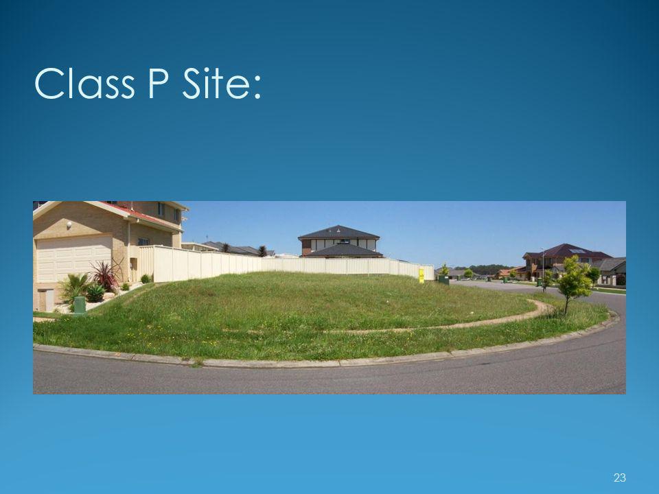 Class P Site: 23