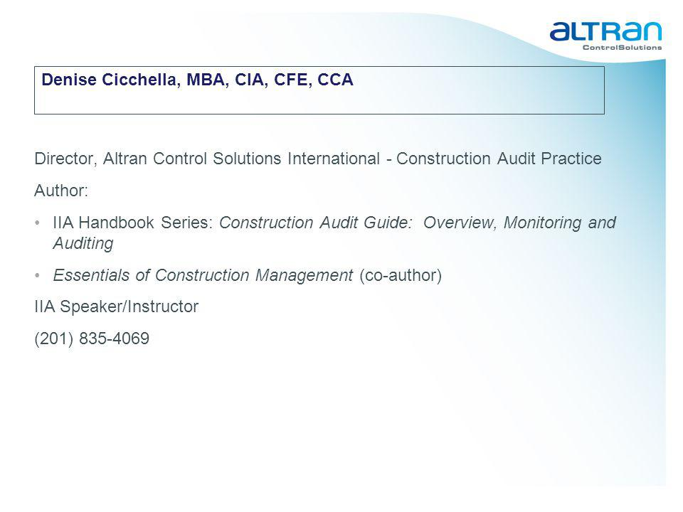 © Altran Control Solutions , October 2009 Construction Life Cycle CO Finishing Site Work Foundation Site Preparation Demolition