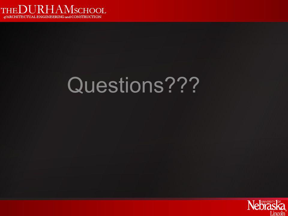 THE DURHAM SCHOOL of ARCHITECTUAL ENGINEERING and CONSTRUCTION Questions
