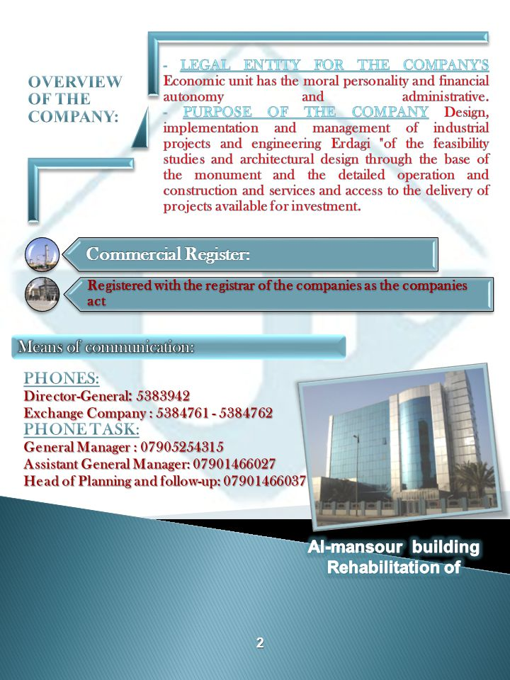 Commercial Register: Registered with the registrar of the companies as the companies act 2