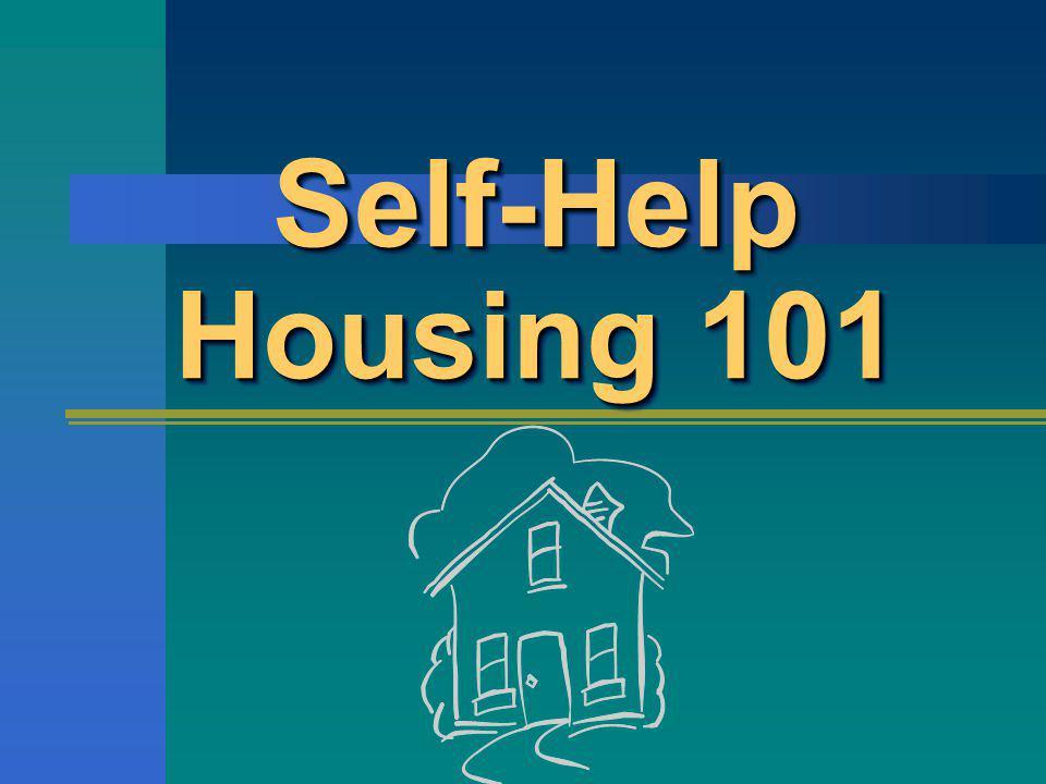 Self-Help Housing 101