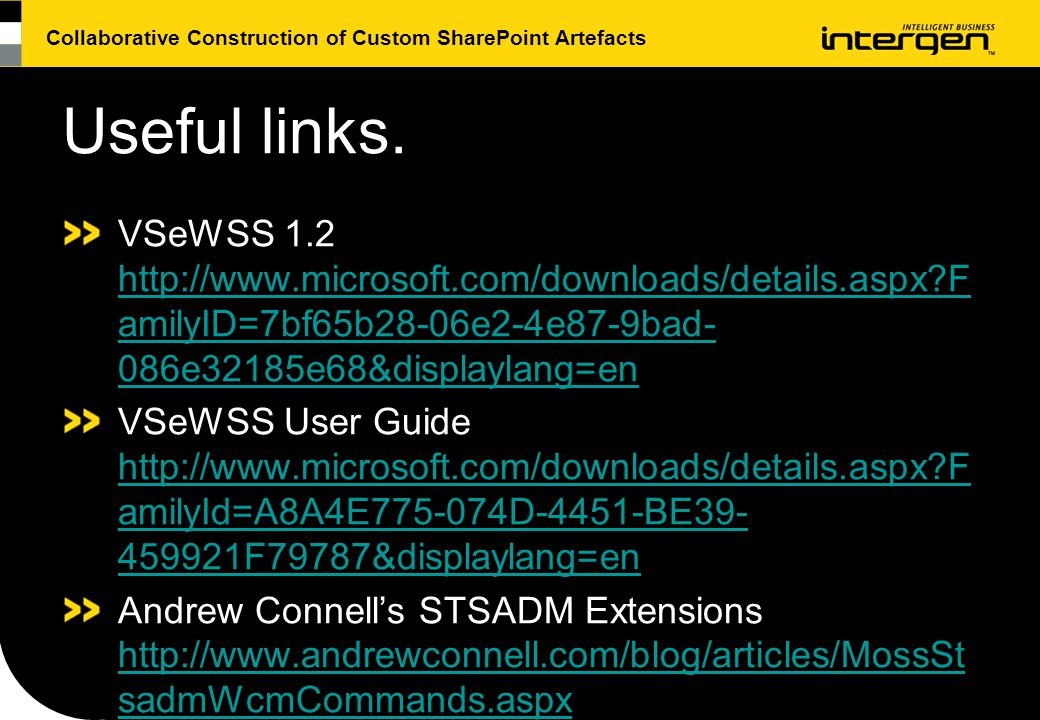 Collaborative Construction of Custom SharePoint Artefacts Useful links.