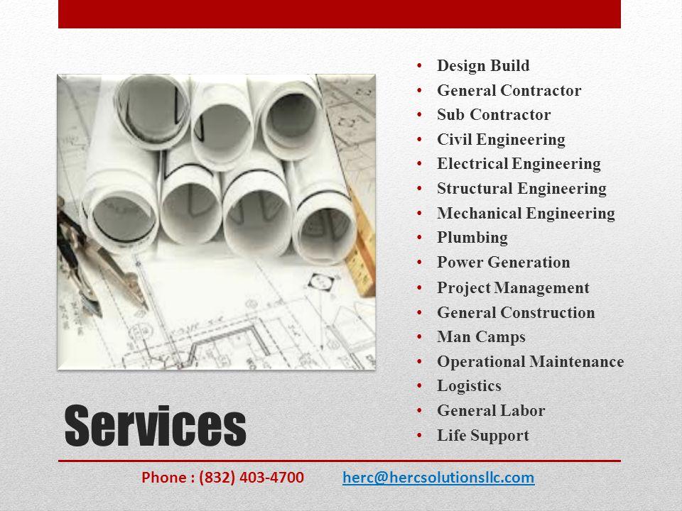 Services Design Build General Contractor Sub Contractor Civil Engineering Electrical Engineering Structural Engineering Mechanical Engineering Plumbin