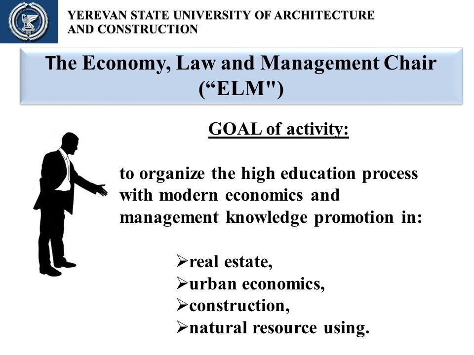 T he Economy, Law and Management Chair (ELM