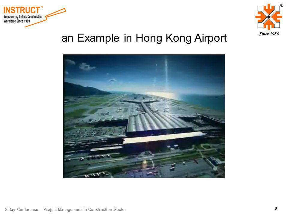 2-Day Conference – Project Management in Construction Sector 8 an Example in Hong Kong Airport