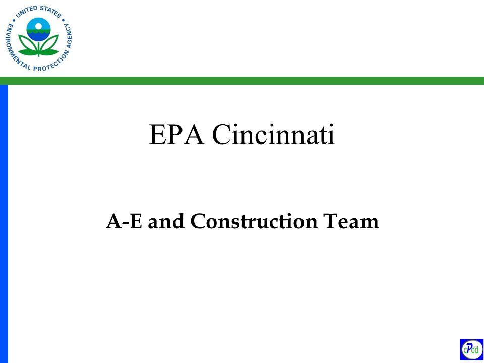 EPA Cincinnati A-E and Construction Team
