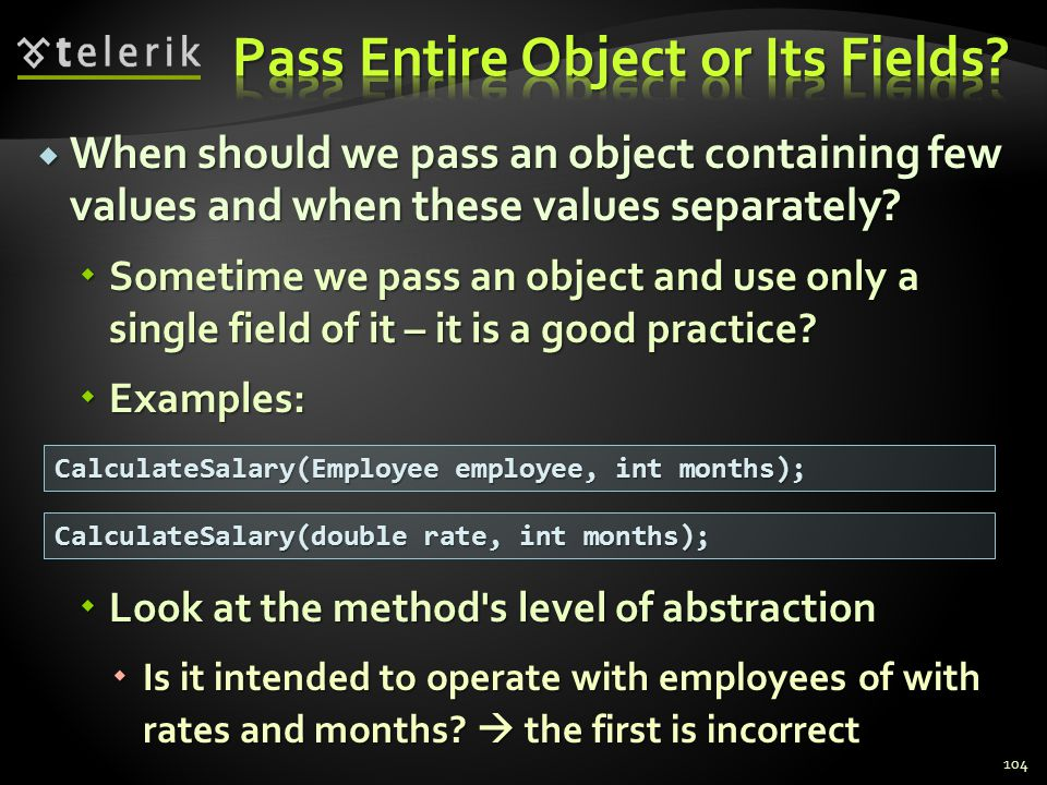 When should we pass an object containing few values and when these values separately.