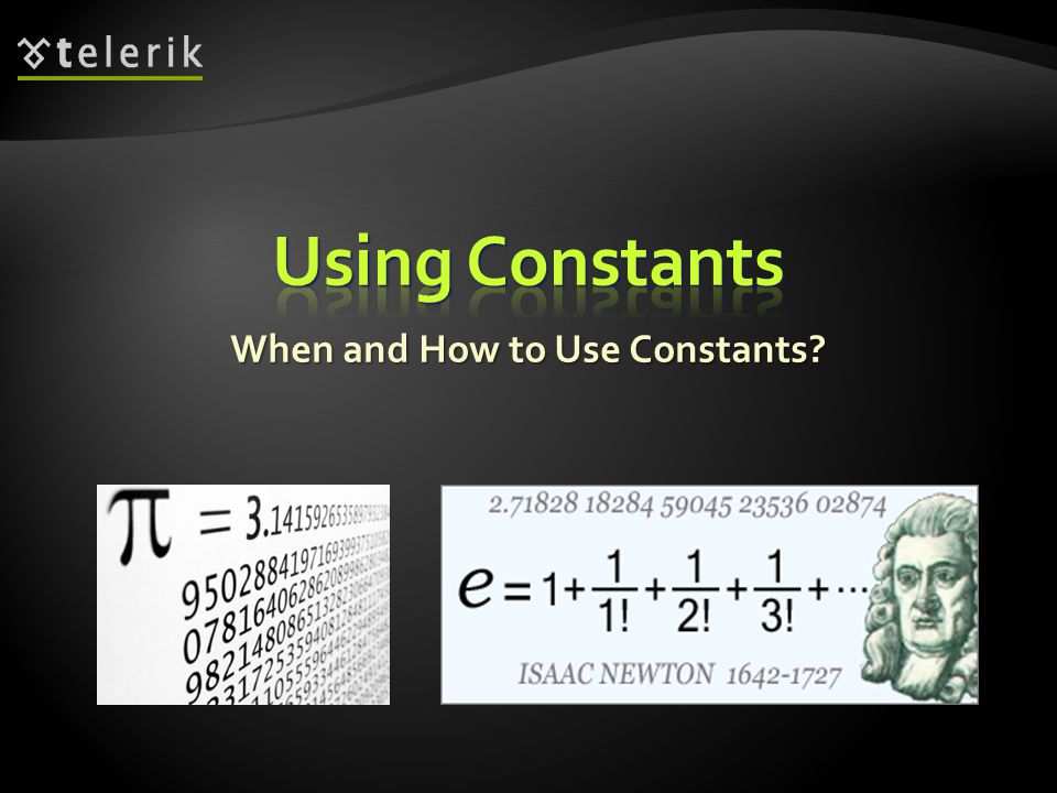 When and How to Use Constants?