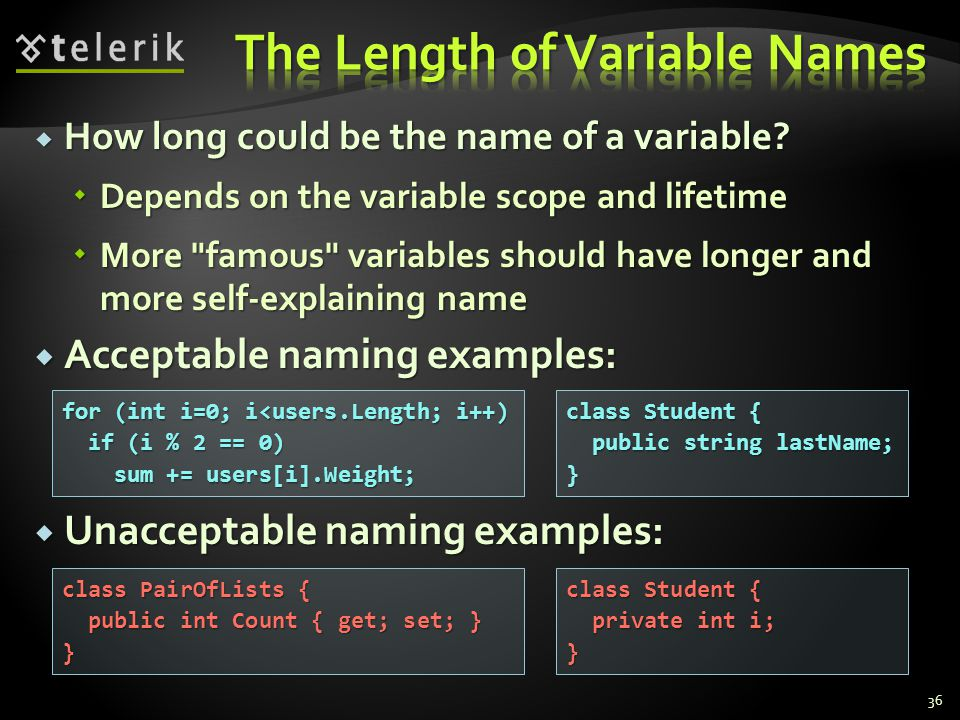 How long could be the name of a variable.How long could be the name of a variable.