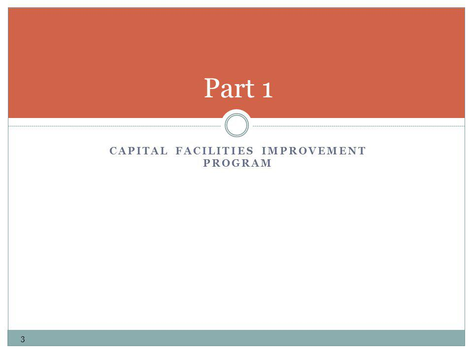 CAPITAL FACILITIES IMPROVEMENT PROGRAM Part 1 3