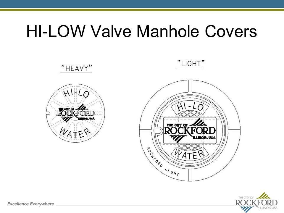 HI-LOW Valve Manhole Covers
