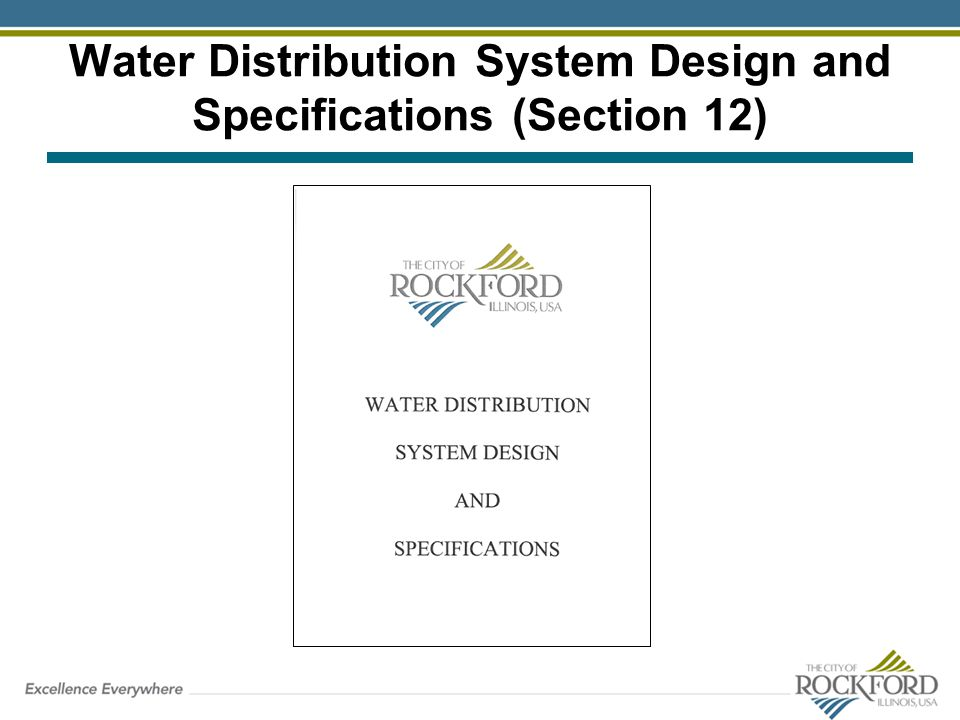 Water Distribution System Design and Specifications (Section 12)