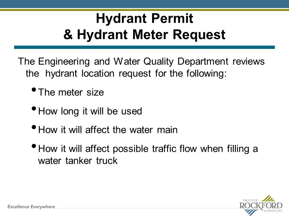 Hydrant Permit & Hydrant Meter Request The Engineering and Water Quality Department reviews the hydrant location request for the following: The meter