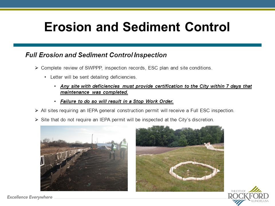Erosion and Sediment Control Full Erosion and Sediment Control Inspection Complete review of SWPPP, inspection records, ESC plan and site conditions.