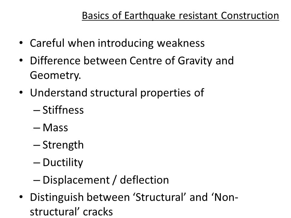 Careful when introducing weakness Difference between Centre of Gravity and Geometry.